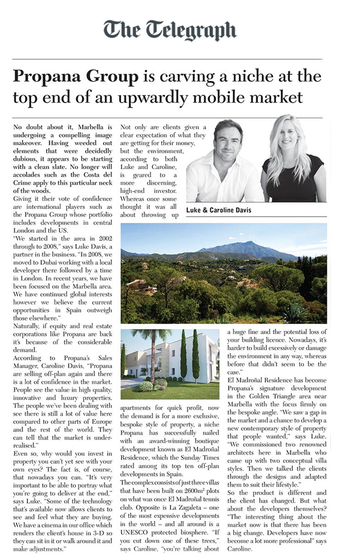 """Propana Group is carving a niche at the top end of an upwardly mobile market"" - The Daily Telegraph (July 2016)"